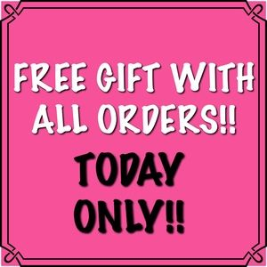 FREE GIFT WITH ALL ORDERS